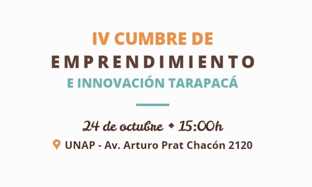 IV Cumbre de emprendimiento e Innovación en Tarapacá