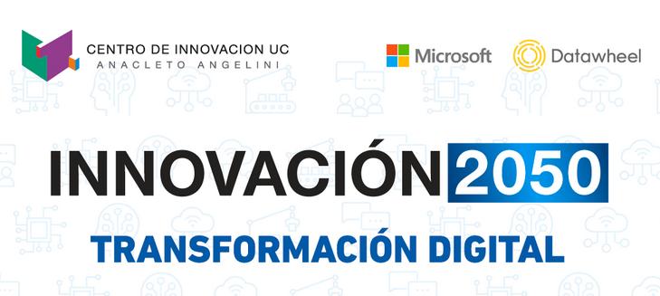 INNOVACIÓN 2050: Transformación Digital
